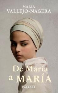 """""""NUEVO LIBRO DE MARIA VALLEJO-NAGERA, """"DE MARÍA A MARÍA"""""""